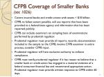 cfpb coverage of smaller banks sec 1026