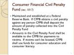 consumer financial civil penalty fund sec 1017