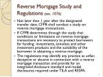 reverse mortgage study and regulations sec 1076