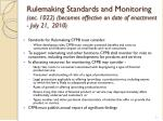 rulemaking standards and monitoring sec 1022 becomes effective on date of enactment july 21 2010