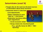 interviews cont d