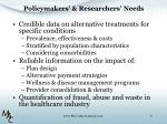 policymakers researchers needs