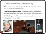 determine needs observing