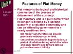features of fiat money