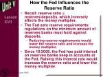 how the fed influences the reserve ratio
