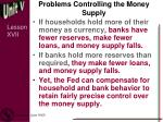 problems controlling the money supply