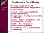 qualities of a good money
