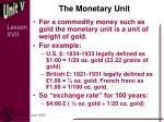 the monetary unit