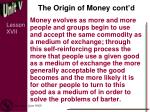 the origin of money cont d1