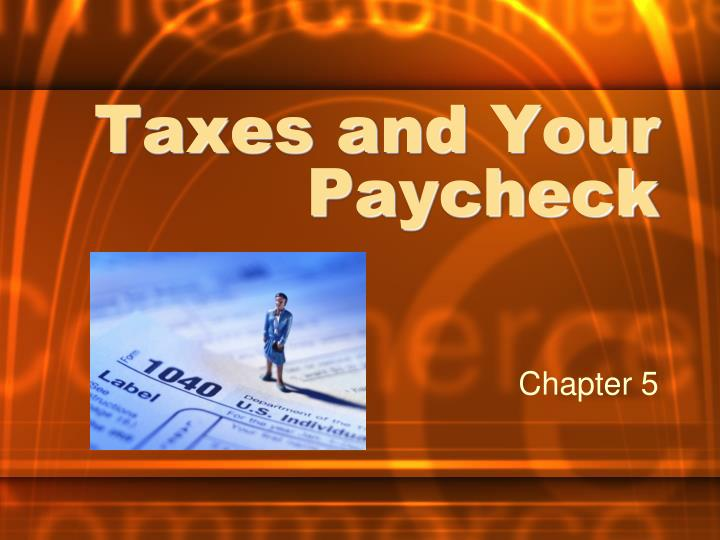 taxes and your paycheck n.