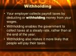 withholding