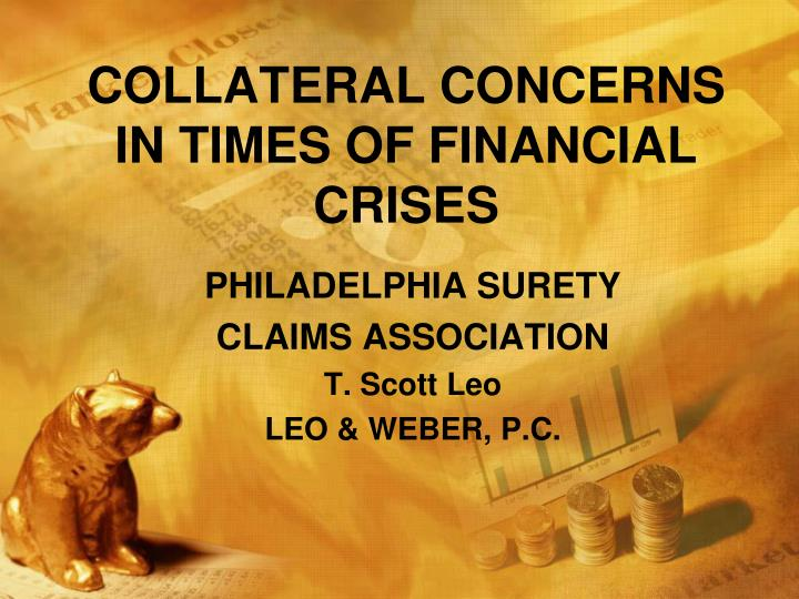 collateral concerns in times of financial crises n.