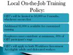 local on the job training policy