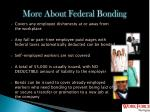 more about federal bonding