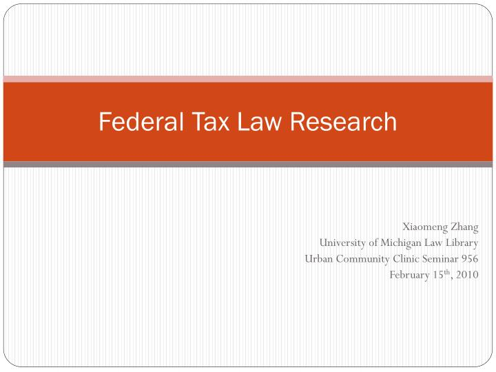 federal tax law research n.