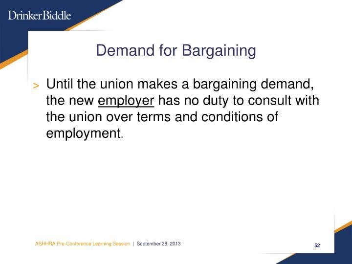 Demand for Bargaining