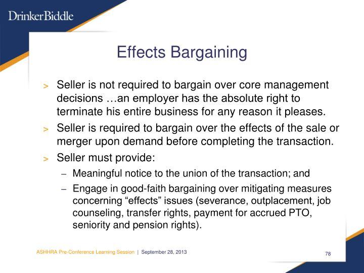 Effects Bargaining