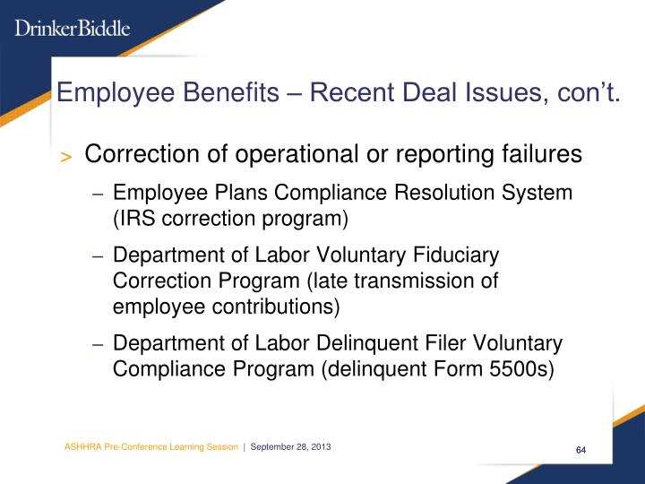 Employee Benefits – Recent Deal Issues, con't.