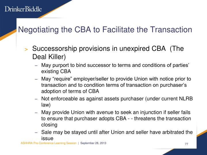 Negotiating the CBA to Facilitate the Transaction