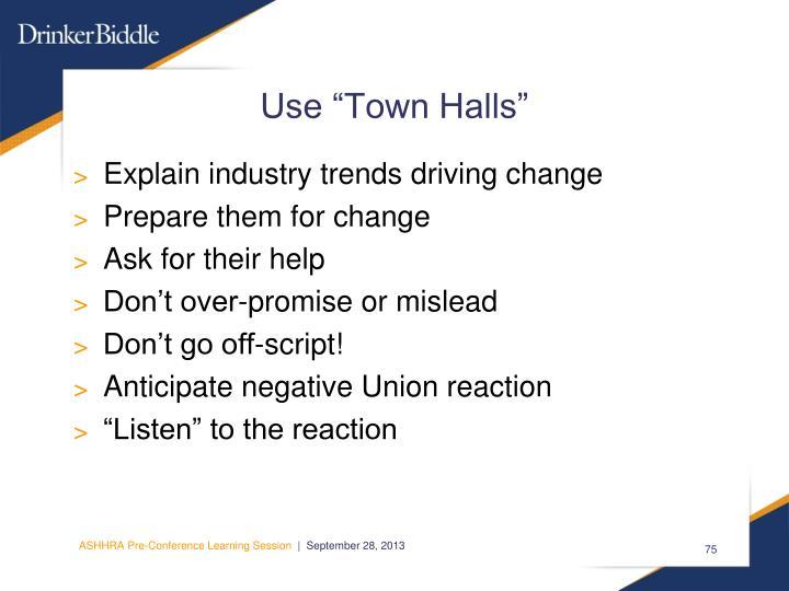 "Use ""Town Halls"""
