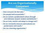 are we organizationally c ompetent