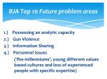 bja top 10 future problem areas
