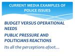 current media examples of police issues