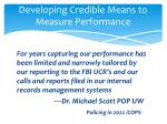 developing credible means to measure performance