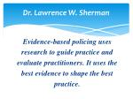 dr lawrence w sherman