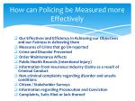 how can policing be measured more effectively