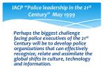 iacp police leadership in the 21 st century may 1999