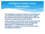 intelligence analyst versus crime analyst