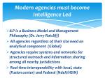 modern agencies must become intelligence l ed
