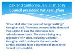 oakland california jan 24th 2013 council president pat kernighan