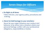 seven steps for officers