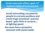social networks effect upon 21 st century political environment