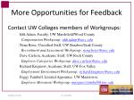more opportunities for feedback