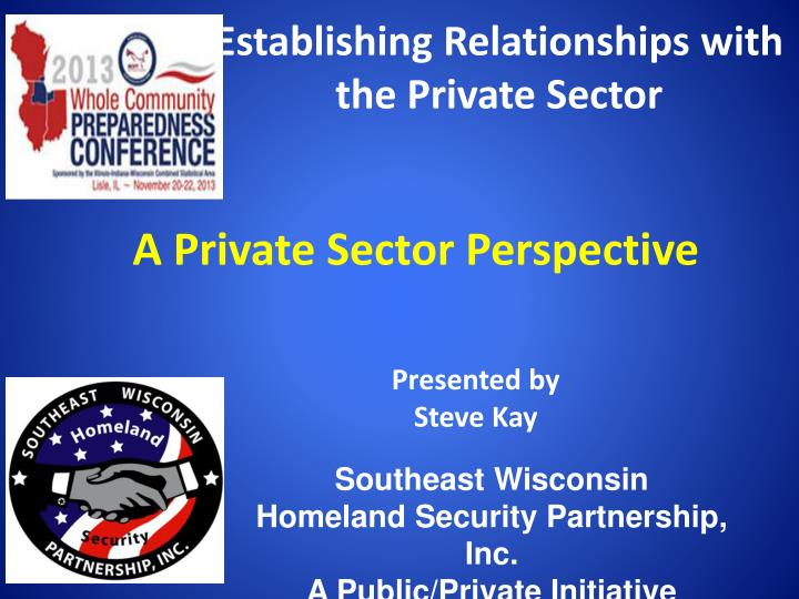 establishing r elationships with the private sector n.