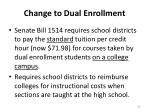 change to dual enrollment