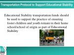 transportation protocol to support educational stability