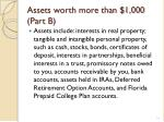 assets worth more than 1 000 part b1