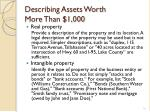 describing assets worth more than 1 000