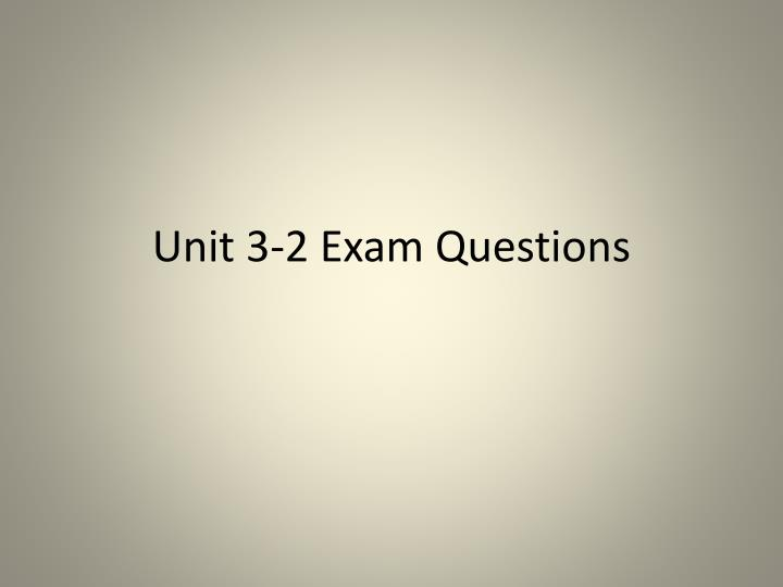 unit 3 2 exam questions n.