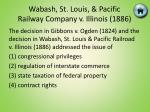 wabash st louis pacific railway company v illinois 1886
