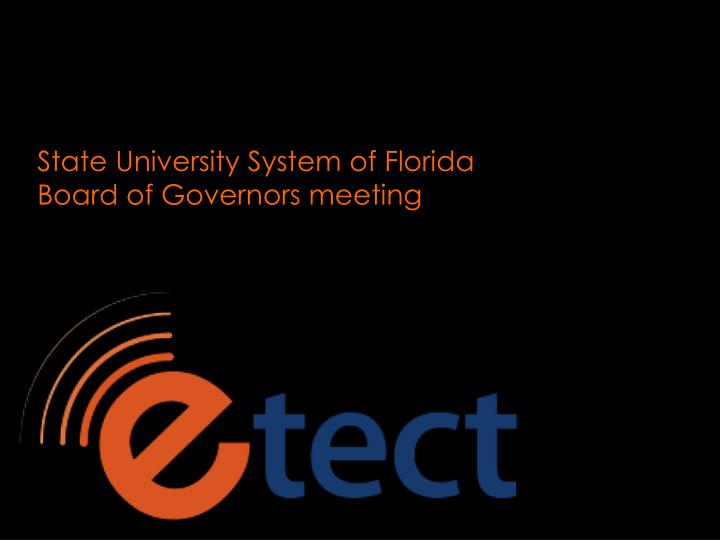 state university system of florida board of governors meeting n.