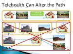 telehealth can alter the path