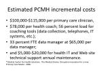 estimated pcmh incremental costs
