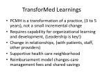 transformed learnings