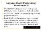 lagrange county public library overview cont d
