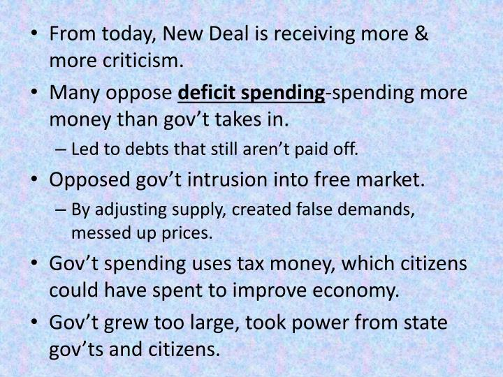 From today, New Deal is receiving more & more criticism.